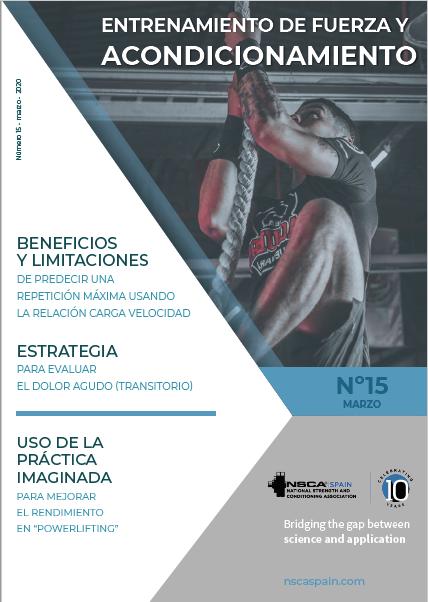 Nº 15 Journal NSCA Spain: Entrenamiento de fuerza y acondicionamiento físico - Marzo 2020