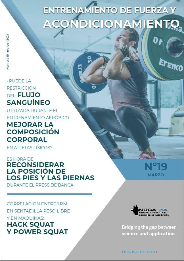 Nº 19 Journal NSCA Spain: Entrenamiento de Fuerza y Acondicionamiento Físico - Marzo 2021